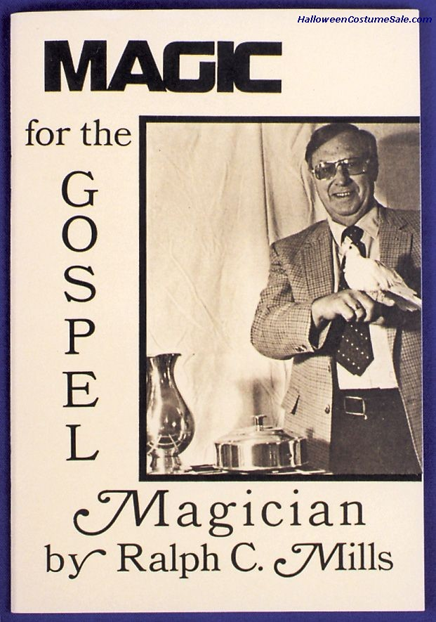 MAGIC FOR THE GOSPEL MAGICIAN