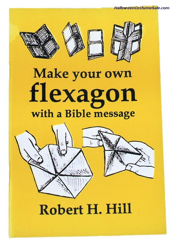 MAKE YOUR OWN FLEXAGON