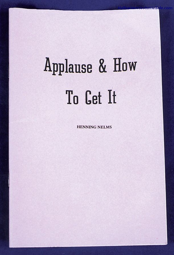 APPLAUSE & HOW TO GET IT