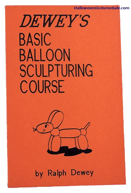 DEWEYS BALLOON SCULPT.COURSE