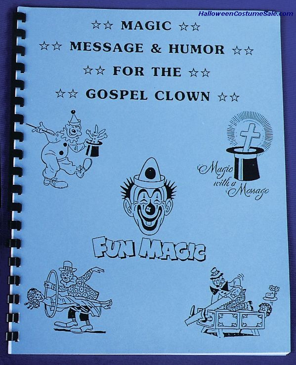 MAGIC MESSAGE,HUMOR FOR CLOWN