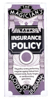 MAGICIANS INSURANCE POLICY