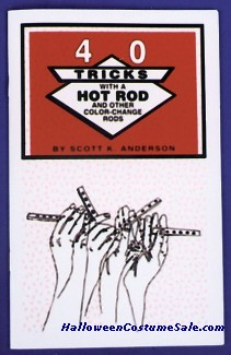 FORTY TRICKS WITH A HOT ROD